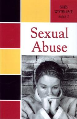 Issues Women Face:   Sexual Abuse