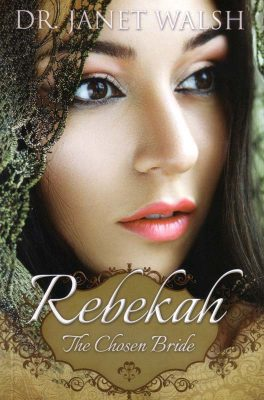 Rebekah:  The Chosen Bride