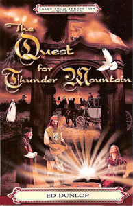 Tales Of Terrestria - Quest For Thunder Mountain (Book 1)